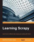 Learning Scrapy by Dimitrios Kouzis-Loukas (Paperback, 2016)