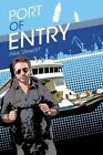 Port of Entry by Alex Stewart (Paperback, 2014)