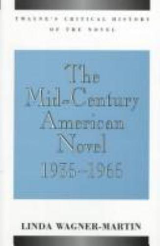 Mid-Century American Novel Hardcover Linda Wagner-Martin