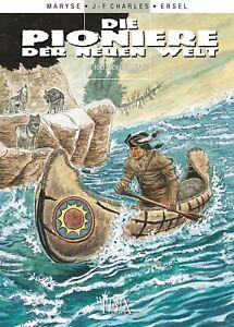 PIONIERE DER NEUEN WELT HC #10-16,17,18,19,20,21 HARDCOVER lim. ERSEL Erwin Sels