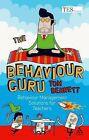 The Behaviour Guru: Behaviour Management Solutions for Teachers by Tom Bennett (Paperback, 2010)