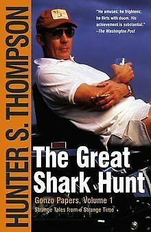 The Great Shark Hunt: Strange Tales from a Strange Time ... | Buch | Zustand gut