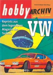 """Vw Seit Den 70er Reprints Aus """"hobby-archiv"""" In Einem Buch Auto/geschichte Exquisite Handwerkskunst; Bücher Billiger Preis Heel Automobilia"""