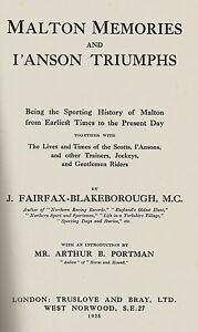 MALTON-MEMORIES-amp-L-039-ANSON-TRIUMPHS-HORSE-RACING-BOOK-BY-FAIRFAX-BLAKEBOROUGH