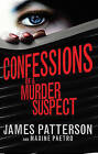 Confessions of a Murder Suspect: (Confessions 1) by James Patterson (Paperback, 2013)