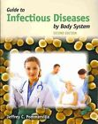 Guide To Infectious Diseases By Body System by Jeffrey C. Pommerville (Paperback, 2010)