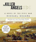 The Killer Angels: The Classic Novel of the Civil War by Michael Shaara (CD-Audio, 2011)