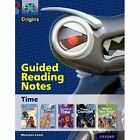 Project x Origins: Dark Red Book Band, Oxford Level 17: Time: Guided Reading Notes by Maureen Lewis (Paperback, 2014)