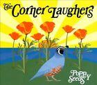 Poppy Seeds [Digipak] * by Corner Laughers (CD, Sep-2012, Mystery Lawn Music)