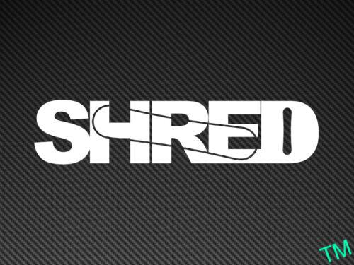 SHRED Snowboard Sticker Snowboarder or Car Vinyl Decal