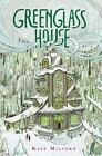 Greenglass House by Kate Milford (2014, Hardcover)