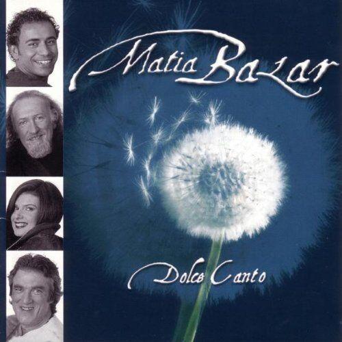 Matia Bazar Dolce canto (2001) [CD]