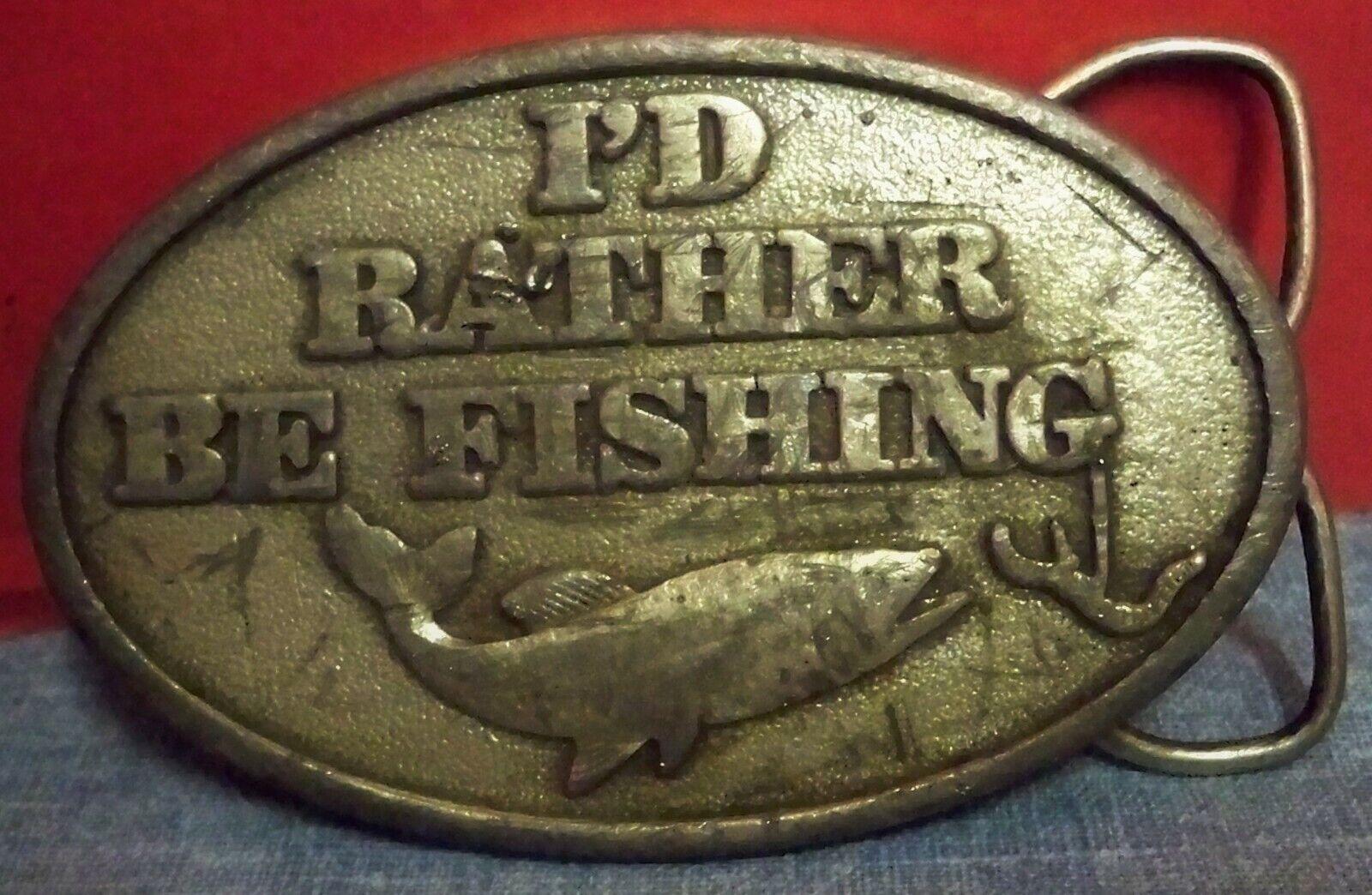 Vintage Metal I'd Rather Be Fishing Belt Buckle Pewter Color Capt Hawk's USA