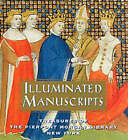 Illuminated Manuscripts: Treasures of the Pierpont Morgan Library New York by William M. Voelkle, Susan L'Engle (Hardback, 1998)