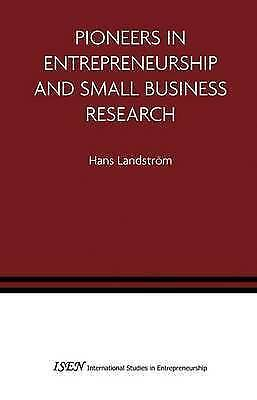 1 of 1 - NEW Pioneers In Entrepreneurship And Small Business Research... BOOK (Hardback)