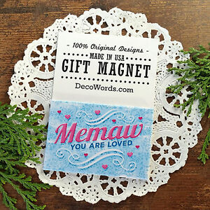 MEMAW-You-Are-Loved-GIFT-MAGNET-Fridge-MagnetIc-Decor-Decorative-Greetings-USA