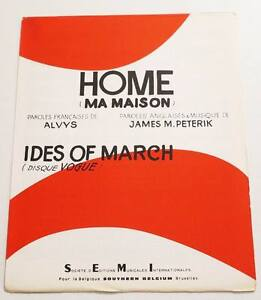 Partition-vintage-sheet-music-IDES-OF-MARCH-Home-Ma-Maison-1970-Rare