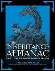 The Inheritance Almanac by Michael Macauley (2010, Paperback)