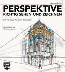 Perspektive richtig sehen und zeichnen von Matthew Brehm (2016, Gebundene Ausgabe)