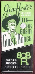 Dude Ranch Guest Ranch Jim Hester Brochure Big Oak Basin Santa Monica CA 1940's