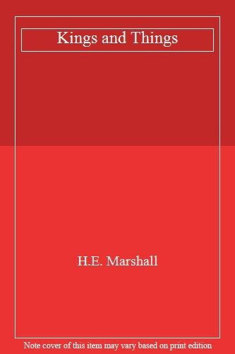1 of 1 - Kings and Things,H. E. Marshall
