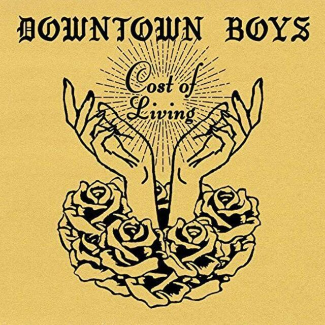 DOWNTOWN BOYS Cost of Living CD BRAND NEW 2017