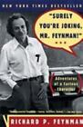 """""""Surely You're Joking, Mr. Feynman!"""" : Adventures of a Curious Character by Richard P. Feynman (1997, Paperback)"""