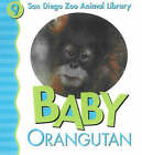 Baby Orangutan by Julie D. Shively (Board book, 2005)