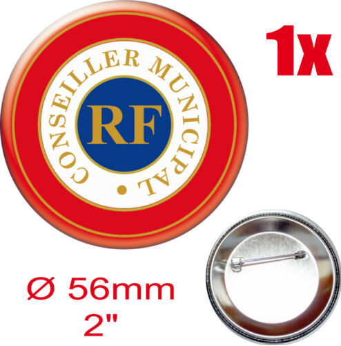 CONSEILLER-MUNICIPAL BADGE ROND 56mm Cocarde