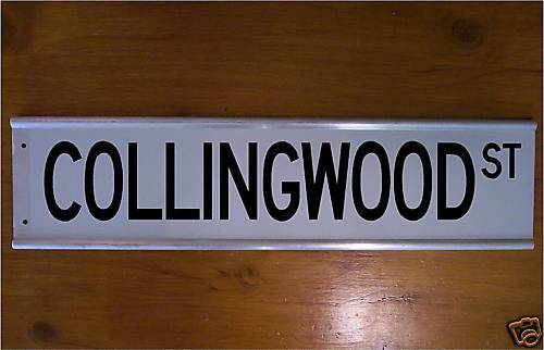 COLLINGWOOD STREET SIGN ROAD SIGN BAR SIGN WIERD