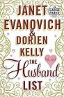 The Husband List by Dorien Kelly, Janet Evanovich (Paperback / softback, 2013)