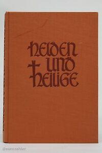 Helden und Heilige Hans Hümmeler Verlag Michaelsburg - Grevenbroich, Deutschland - Helden und Heilige Hans Hümmeler Verlag Michaelsburg - Grevenbroich, Deutschland