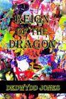 Reign of The Dragon 9781425921903 by Dedwydd Jones Book