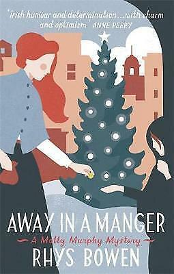 1 of 1 - Away in a Manger (Molly Murphy), Bowen, Rhys, Very Good condition, Book