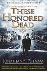 These Honored Dead by Jonathan F. Putnam (Paperback, 2016)
