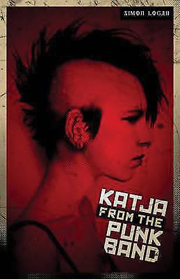 (Very Good)-Katja from the Punk Band (The Katja Series) (Paperback)-Logan, Simon