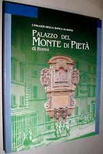 Palazzo del Monte di pietà di Roma / di Marina Carta