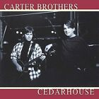 Cedarhouse by The Carter Brothers (CD, Apr-2002, spacemanmusic)