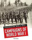Campaigns of World War I by Nick Hunter (Hardback, 2013)