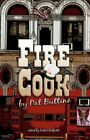 Fire Cook 9781424181865 by Pat Buttino Paperback