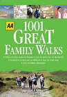 AA 1001 Great Family Walks: Britain by Aa, Automobile Association, AA Publishing (Paperback, 2005)