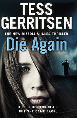 Die Again Rizzoli & Isles 11 Tess Gerritsen Paperback 2015 Book Thriller Crime