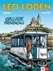 Leo Loden - Grillade provençale von Christophe Arleston und Serge Carrère (2014, Taschenbuch)