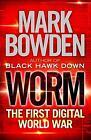 Worm von Mark Bowden (2013, Taschenbuch)