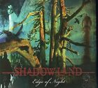 Edge of Night [Digipak] * by Shadowland (90s) (CD, Aug-2009, 2 Discs, Metal Mind Productions)