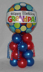 Image Is Loading GRANDAD GRANDPA HAPPY BIRTHDAY FOIL BALLOON DISPLAY TABLE