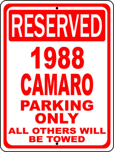 """1988 88 Camaro Chevy Novelty Reserved Parking Street Sign 9/""""X12/"""" Aluminum"""