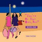 You're on Your Own Now 9781453556672 by Jan Gwyn Paperback