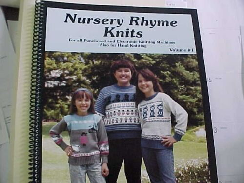 Nursery Rhyme Knits for All Punch Card /& Electronic Knitting Machines 87 pages