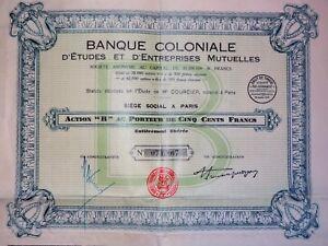 Banque Coloniale D'étude Et D'entreprises Mutuelles Action B 500 Francs 1930 Gd4ugqt1-07214354-980891600